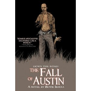 fall of austin by bowie ibarra