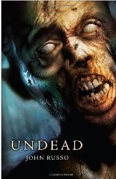 the undead by john russo