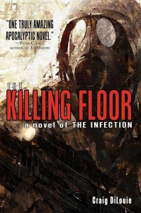 The Killing Floor by Craig DiLouie