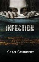 infection by sean schubert