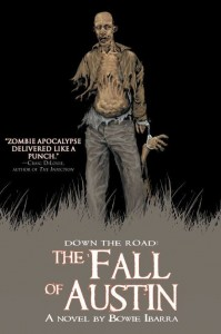the fall of austin by bowie ibarra