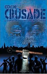 crusade by tony monchinski
