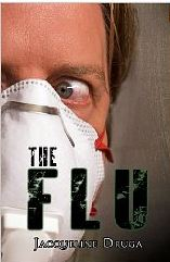 the flu by jackie druga
