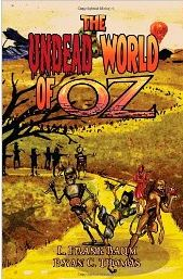 the undead world of oz by ryan thomas