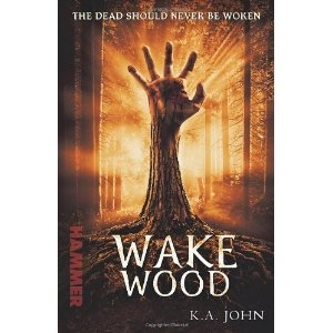 Wake Wood by K.A. John