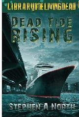 dead tide rising by stephen a. north