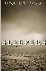 SLEEPERS by Jacqueline Druga