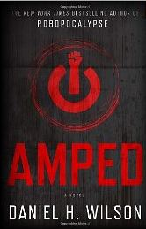 amped by daniel wilson