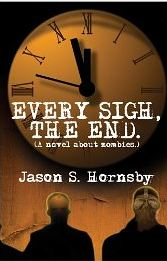 every sigh the end by jason hornsby