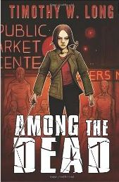 AMONG THE DEAD by Timothy W. Long