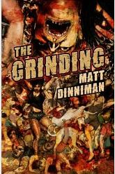 THE GRINDING by Matt Dinniman