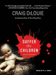 SUFFER THE CHILDREN audiobook by Craig DiLouie