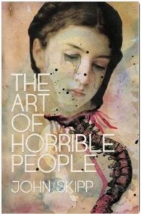 art of horrible people by john skipp