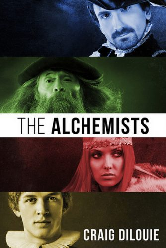 THE ALCHEMISTS by Craig DiLouie