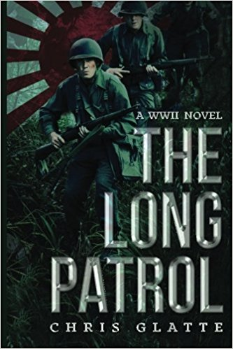 THE LONG PATROL by Chris Glatte