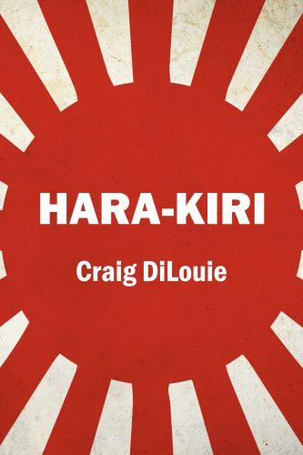 HARA-KIRI by Craig DiLouie