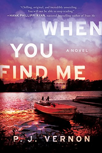WHEN YOU FIND ME by P.J. Vernon