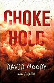 CHOKEHOLD by David Moody