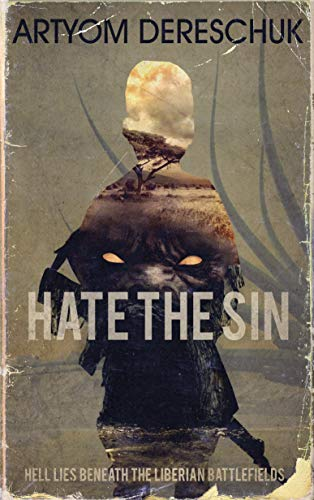 HATE THE SIN by Artyom Dereschuk