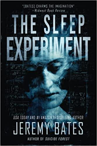 THE SLEEP EXPERIMENT by Jeremy Bates