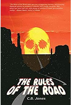 THE RULES OF THE ROAD by C.B. Jones